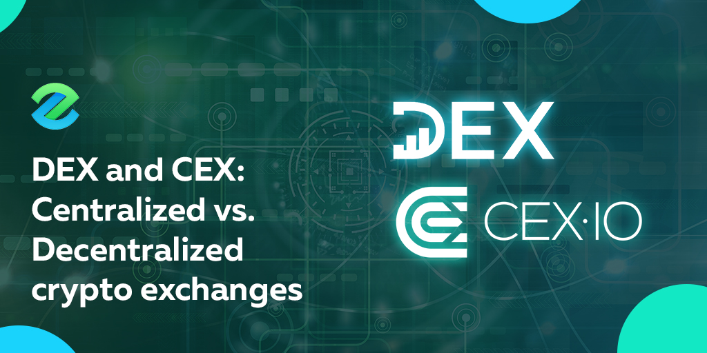 DEX and CEX