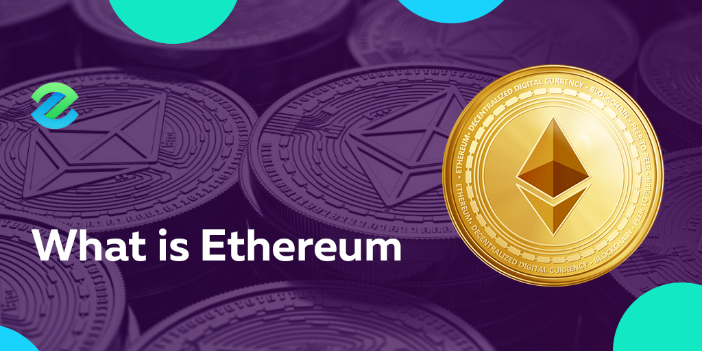 what is ethereum and ether