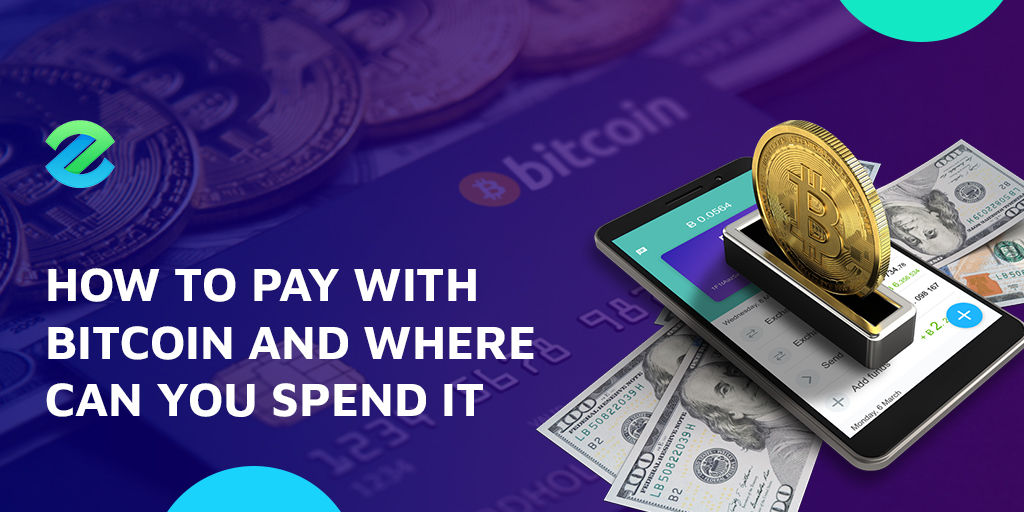 How to pay with bitcoin and where can you spend it