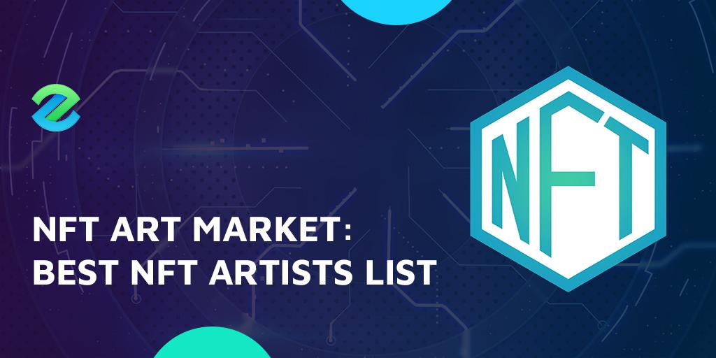 Best NFT artist list